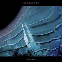 Cloakroom - Time Well [CD]