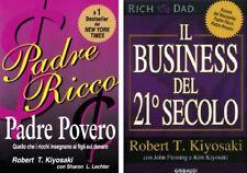 """Robert T. Kiyosaki """"Padre ricco padre povero"""" e """"Il business del XXI secolo"""""""