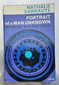 Nathalie Sarraute PORTRAIT OF A MAN UNKNOWN (Preface by Jean Paul Sartre) pb