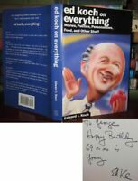 Koch, Edward I.  ED KOCH ON EVERYTHING Signed 1st 1st Edition 1st Printing