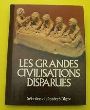 Les grandes civilisations disparues  ( histoire, antiquité, archéologie ) 1980