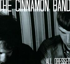 All Dressed CD The Cinnamon Band