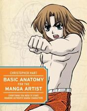 Basic Anatomy for the Manga Artist : Everything You Need to Start Drawing Authen