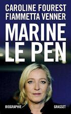 Livre - Biographie -  Marine Le Pen - Caroline Fourest