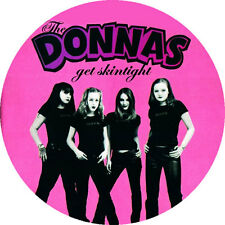 CHAPA/BADGE THE DONNAS . pin runaways hellacopters motley crue backyard babies
