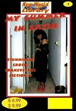 NWL #3 - My Summer In Satin - Transvestite/Crossdressing Fiction