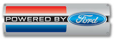 """Powered By Ford Metal Sign ( 18"""" by 6"""" )"""