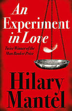 An Experiment in Love, By Hilary Mantel,in Used but Acceptable condition