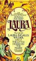Laura: The Life of Laura Ingalls Wilder by Donald Zochert