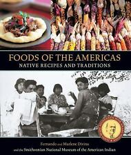 Foods of the Americas: Native Recipes and Traditions by Smithsonian American In
