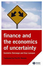 Finance and the Economics of Uncertainty by Demange, Gabrielle, Laroque, Guy