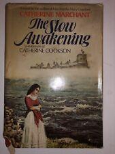 The Slow Awakening by Marchant, Catherine