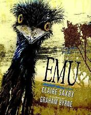 Emu by Claire Saxby (2015, Picture Book)