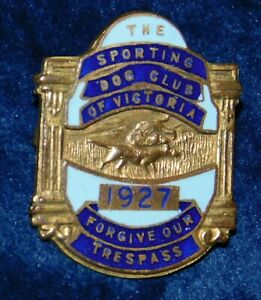 "1927  RARE ""THE SPORTING DOG CLUB OF VICTORIA"" ENAMEL LAPEL BADGE - PERFECT"