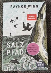 Der Salzpfad von Raynor Winn * Spiegel Bestseller * 8. Auflage 2020