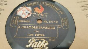 IVOR FOSTER A JOLLY OLD CAVALIER & THE TRUMPETER PATHE 5242