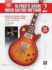 Alfred's Basic Rock Guitar Method, Bk 2: Starts on the Low E String To Get You R