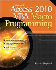 Microsoft Access 2010 VBA Macro Programming by Richard Shepherd (2010,...