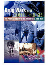 Drug Wars and Coffeehouses: The Political Economy of the International-ExLibrary