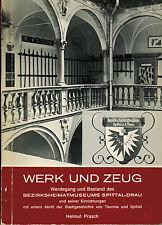 Prasch, Werk u Zeug Bezirks-Heimatmuseum Spittal Drau m Spittaler Geschichte '78