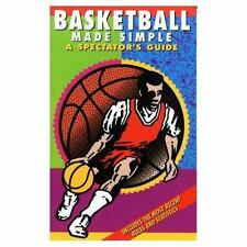 Basketball Made Simple: A Spectator's Guide (Paperback or Softback)