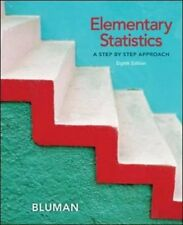 Elementary Statistics: A Step By Step Approach by Bluman 8th Edition