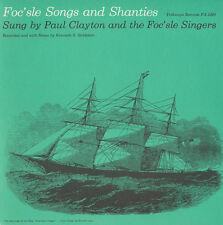 Paul Clayton, Foc'Sl - Foc'sle Songs and Shanties [New CD]