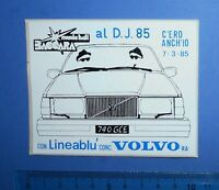 ADESIVO STICKER AUTOCOLLANT VOLVO ANNI'80 VINTAGE 10X8 cm. AUTO MOTO TUNING RARO