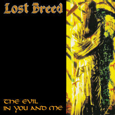 Lost Breed-The Evil in You and me (NEW * us doom metal Classsic * The Obsessed)