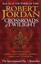 Crossroads Of Twilight: Book 10 of the Wheel of Time, Jordan, Robert Hardback