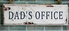 Dad's Office  - vintage, shabby chic, distressed sign.