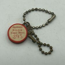 Rare Vintage NOOK CIGAR STORE Advertising Reward FOB Keychain Registered   S3