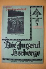 Zeitschrift Die Jugendherberge, Heft 2, Jahrgang 14, 1933