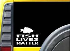 Fish Lives Matter Sticker k158 6 inch catch and release fishing decal