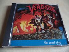 Vendetta - Go And Live...