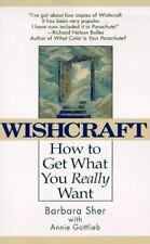 Wishcraft : How to Get What You Really Want, Barbara Sher, Annie Gottlieb, 03453