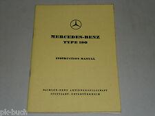 Betriebsanleitung Instruction Manual Mercedes Benz W 120 Type 180, 03/1963