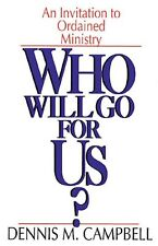 Who Will Go for Us?: An Invitation to Ordained Min