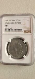 Vietnam 1 Dong 1946 Doubled Die Reverse NGC MS 62