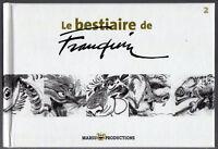LE BESTIAIRE DE FRANQUIN TOME 2 .... EDITION ORIGINALE