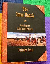 IMUS RANCH COOKBOOK recipes for kids & cowboys  HARDBACK