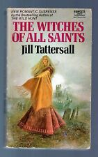 The Witches of All Saints by Jill Tattersall Pb 1st 1st 1976 Full number line