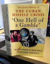Fursenko & Naftali: One Hell of a Gamble. Khrushchev, Castro, Kennedy & the Cuba