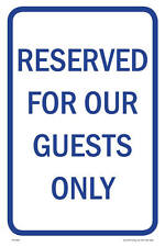 """Reserved Guests Parking Sign, 12""""w x 18""""h, PVC Full Color"""