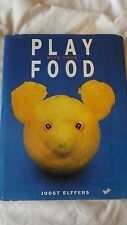 Play with Your Food by Joost Elffers and Saxton Freymann 1997  Hardcover B8-14