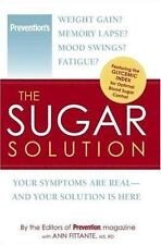 The Sugar Solution : Weight Gain? Memory Lapses Ann Fittante 2006 Hardcover NEW