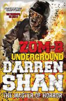 ZOM-B Underground by Darren Shan (Paperback, 2013)
