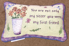You Are Not Only My Sister You Were My First Friend Tapestry Word Pillow