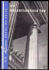 tour. Broschüre, Berlin, Das Brandenburger Tor, Die kleine Berolina-Reihe, 1958