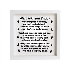 Walk With Me Daddy , Father's Day Vinyl Decal , Sticker For Box  Frames Etc